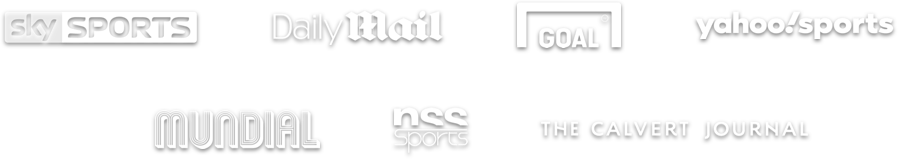 Sky Sports, Daily Mail, Goal.com, Yahoo! Sports, Mundial, NSS Sports, The Calvert Journal